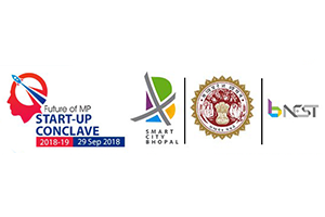 Start-Up Conclave By M.P. Govt. 2018